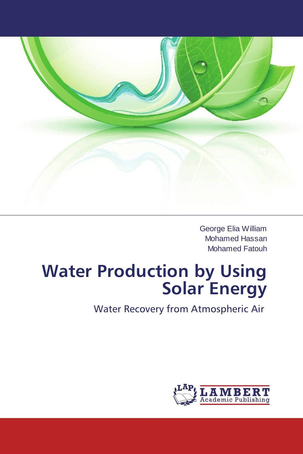 Water Production by Using Solar Energy ornamental plant production in recycled water