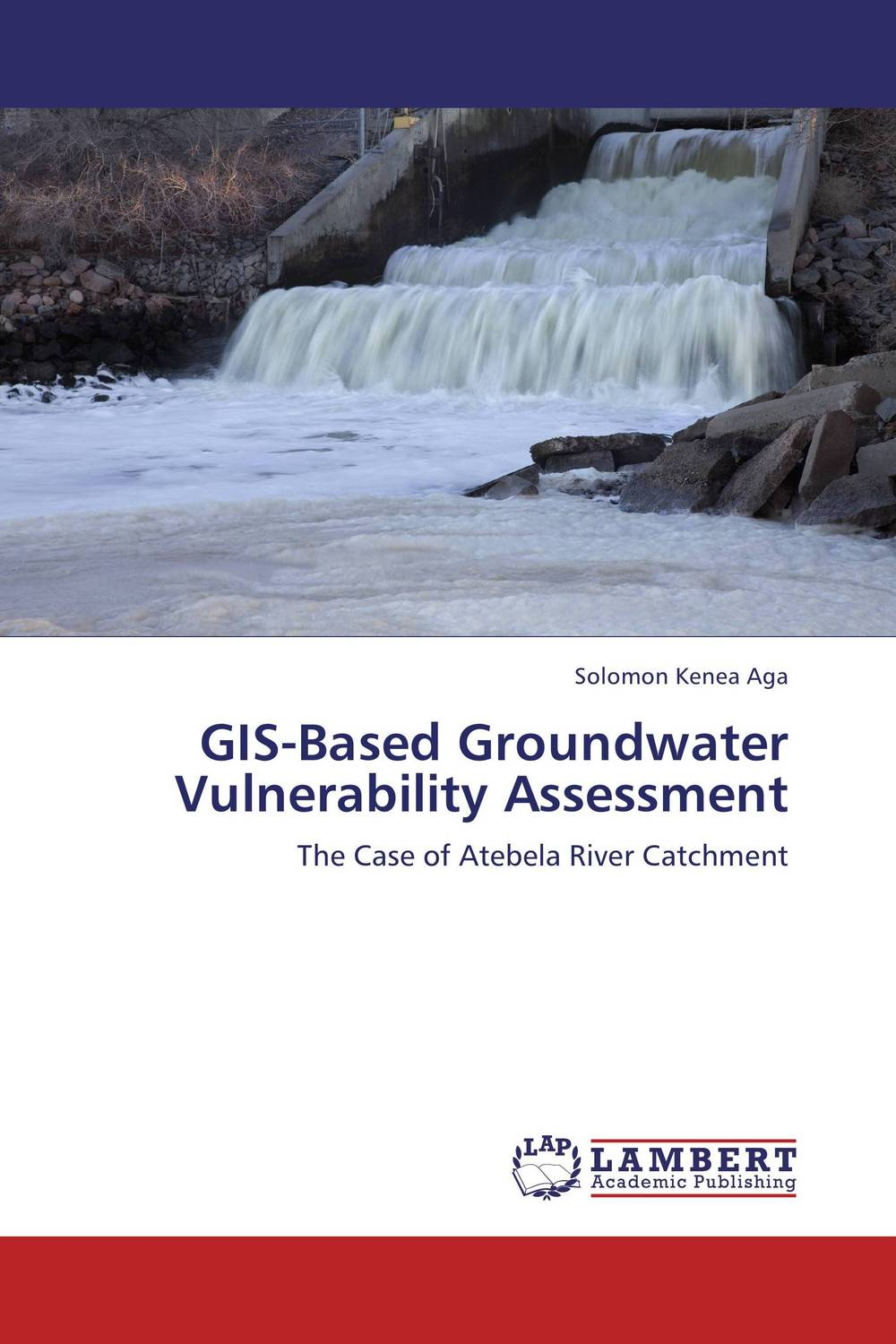 GIS-Based Groundwater Vulnerability Assessment polluted groundwater utilization