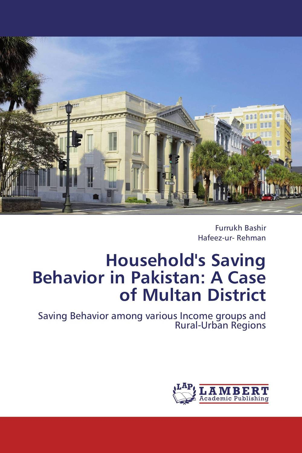 Household's Saving Behavior in Pakistan: A Case of Multan District dividend paying behavior in pakistan