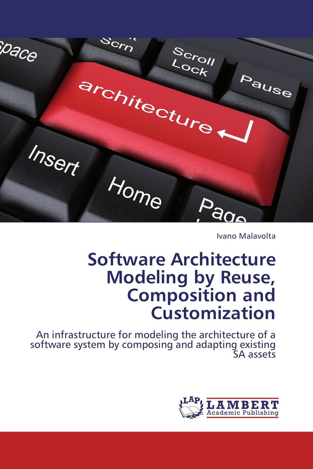 Software Architecture Modeling by Reuse, Composition and Customization modeling rejection immunity a proposed model