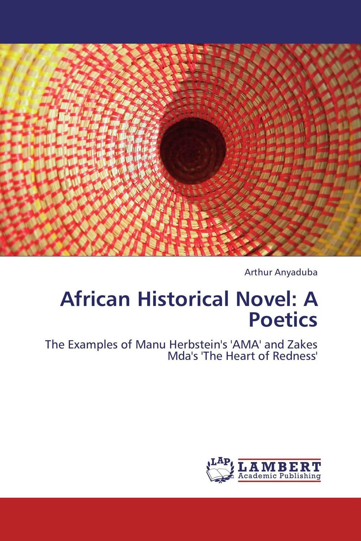 African Historical Novel: A Poetics stein g the art of racing in the rain a novel