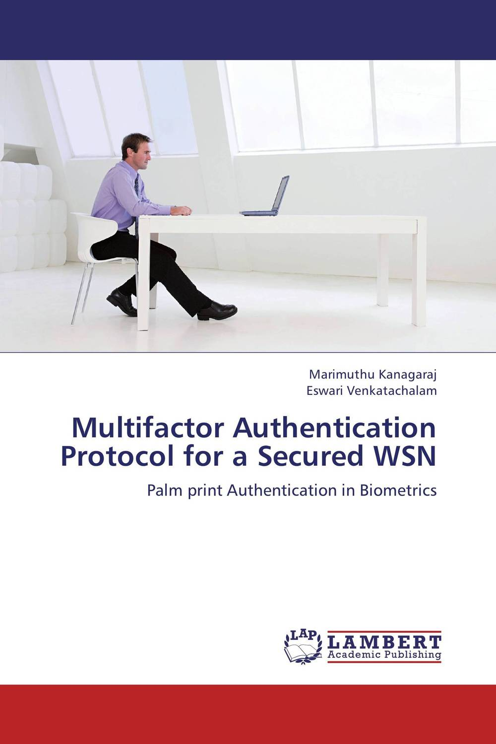 Multifactor Authentication Protocol for a Secured WSN intrusion detection system architecture in wireless sensor network