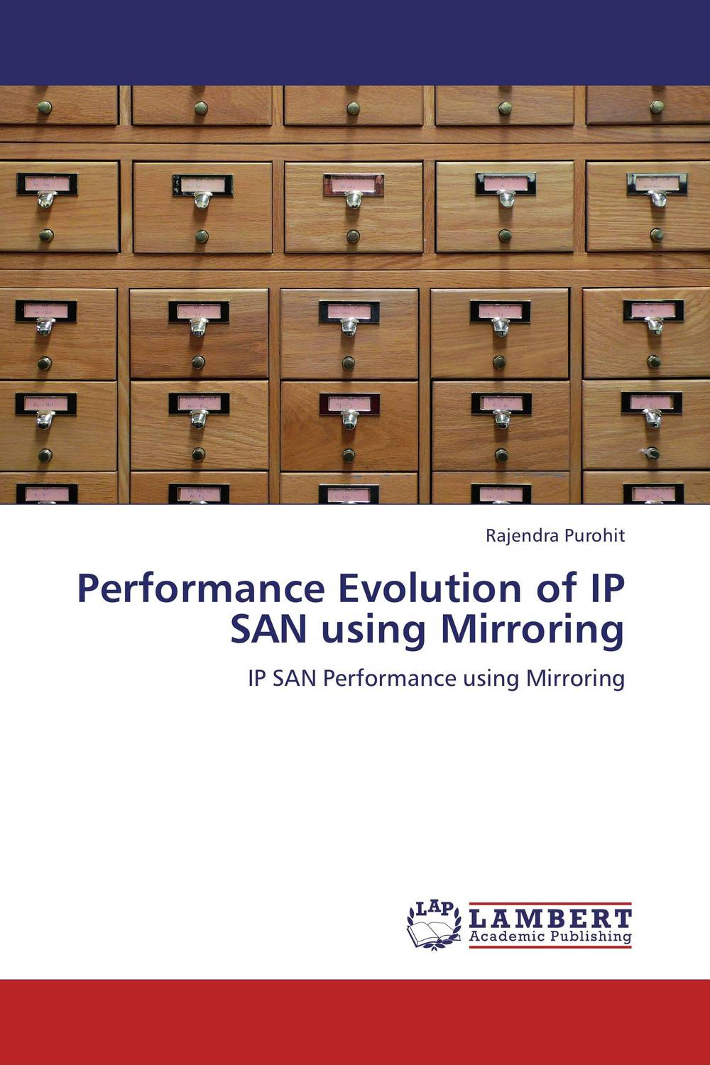 Performance Evolution of IP SAN using Mirroring smi s for the storage area network san management