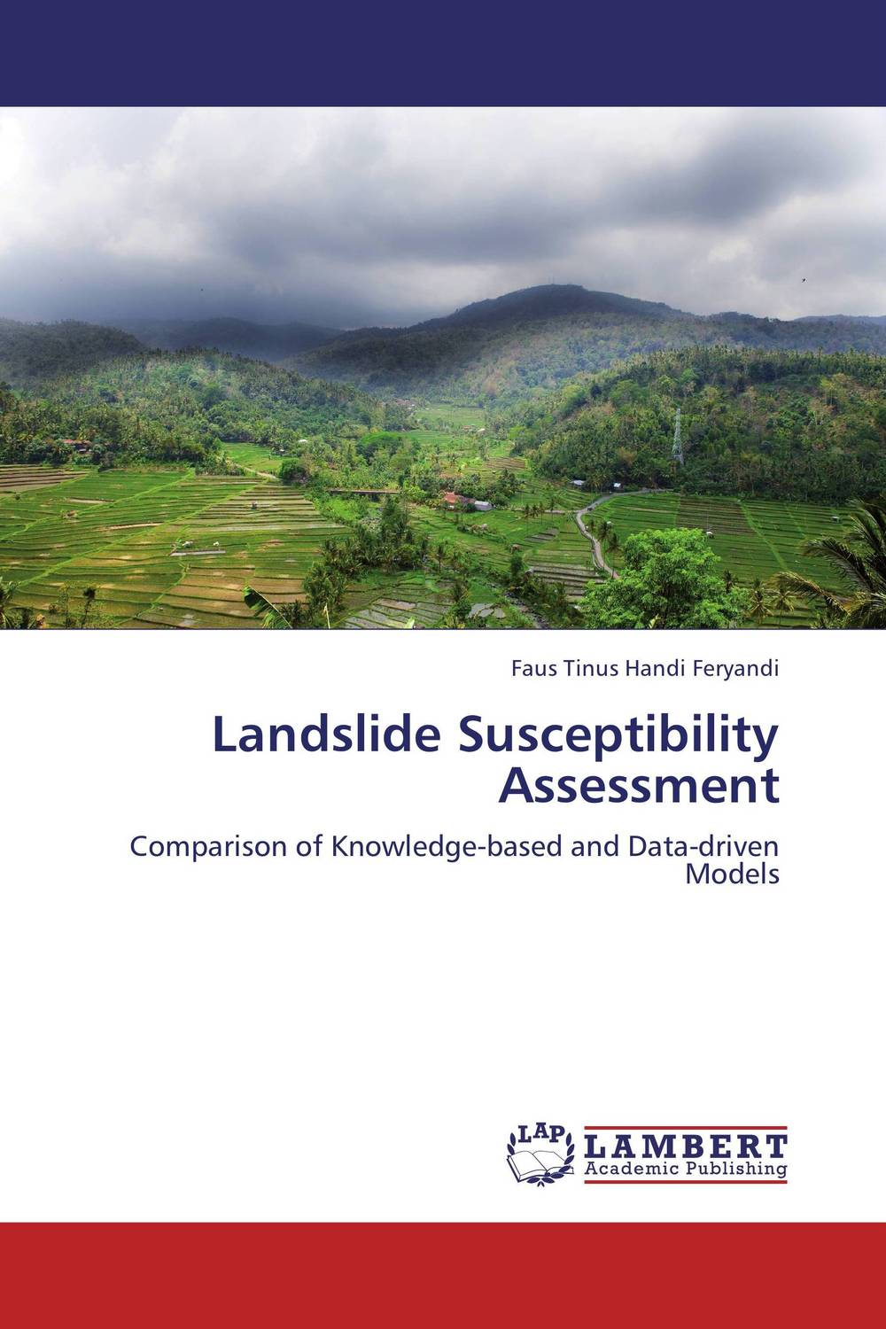 Landslide Susceptibility Assessment driven to distraction
