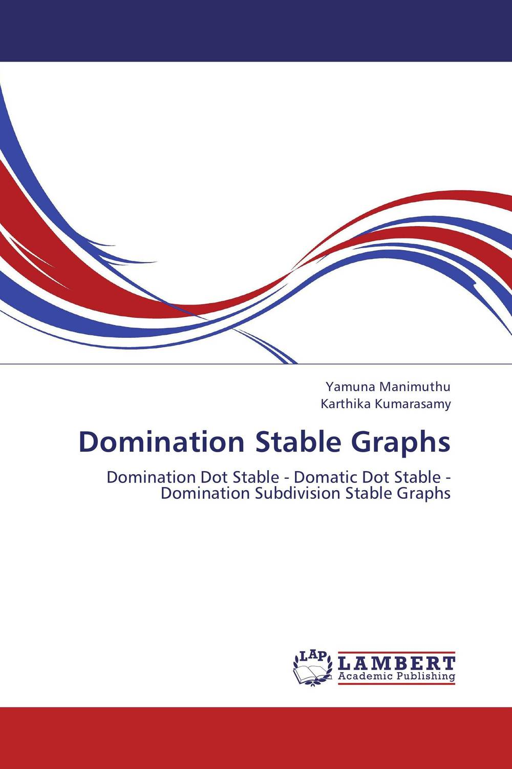 Domination Stable Graphs minimum of two