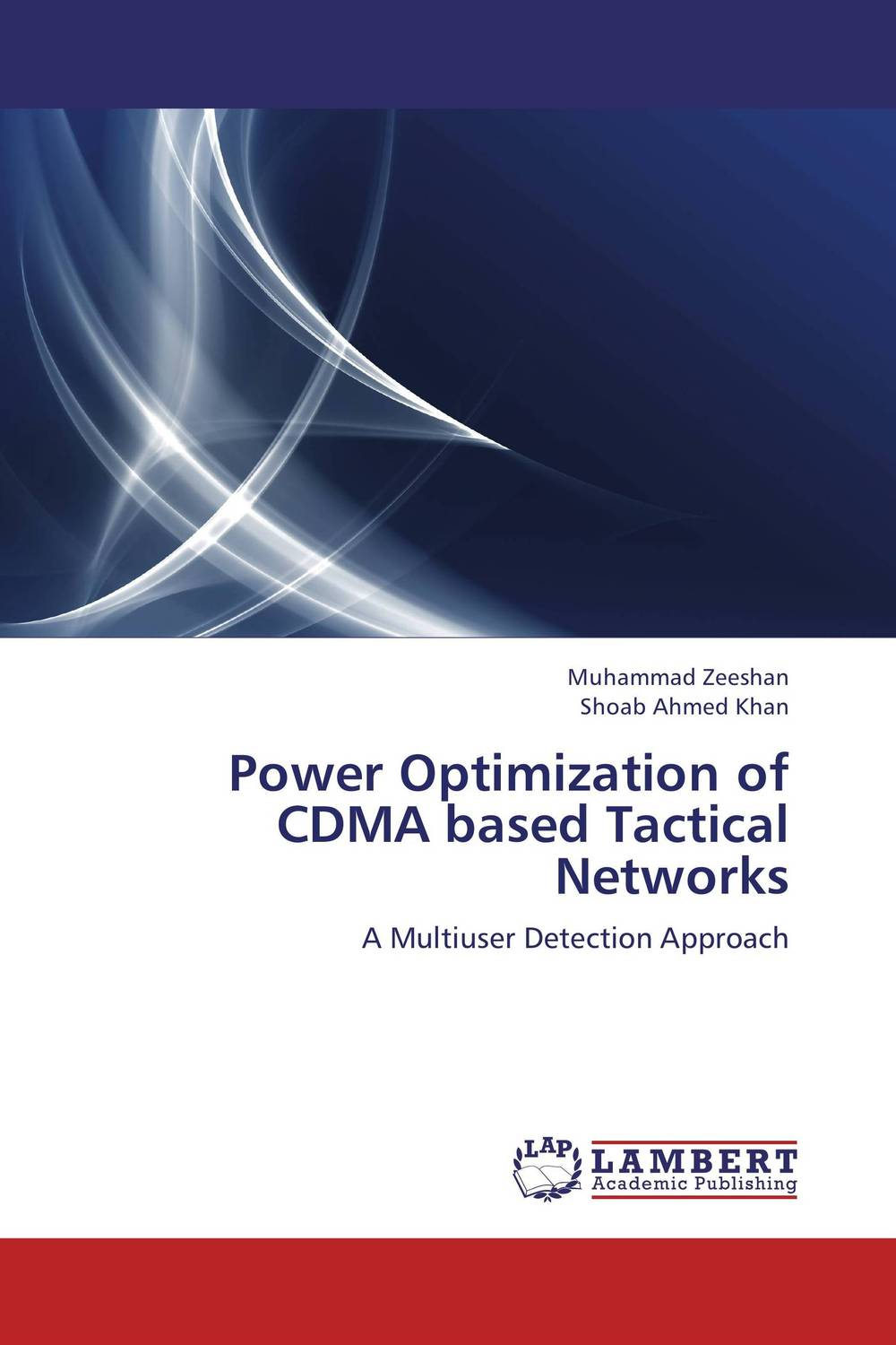 Power Optimization of CDMA based Tactical Networks