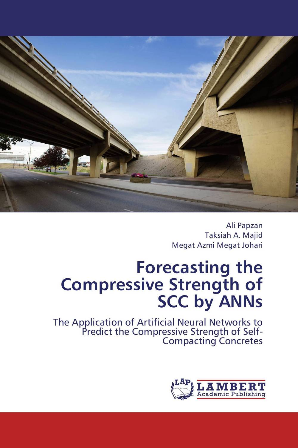 Forecasting the Compressive Strength of SCC by ANNs charles chase w demand driven forecasting a structured approach to forecasting