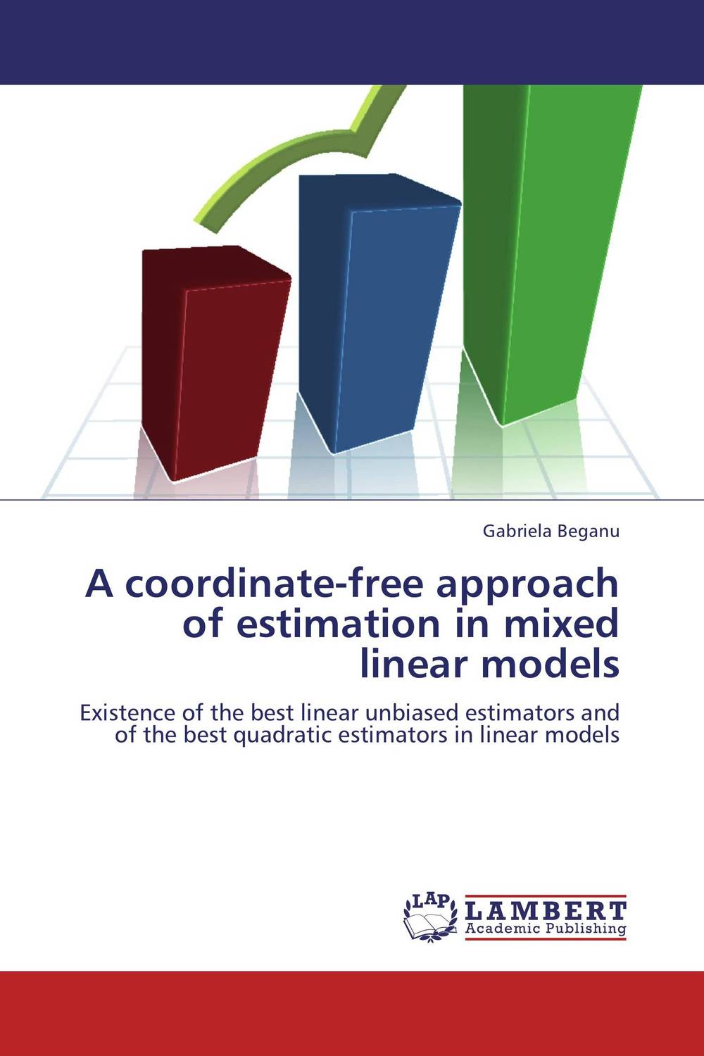 A coordinate-free approach of estimation in mixed linear models rakesh kumar tiwari and rajendra prasad ojha conformation and stability of mixed dna triplex