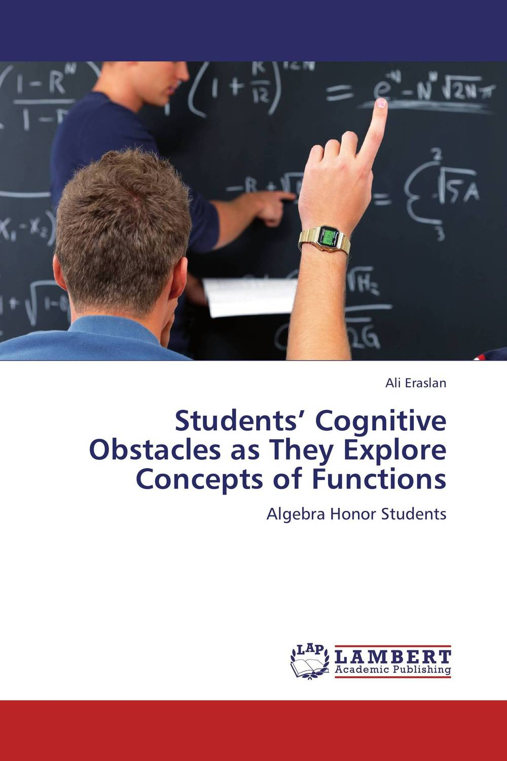 Students' Cognitive Obstacles as They Explore Concepts of Functions seeing things as they are