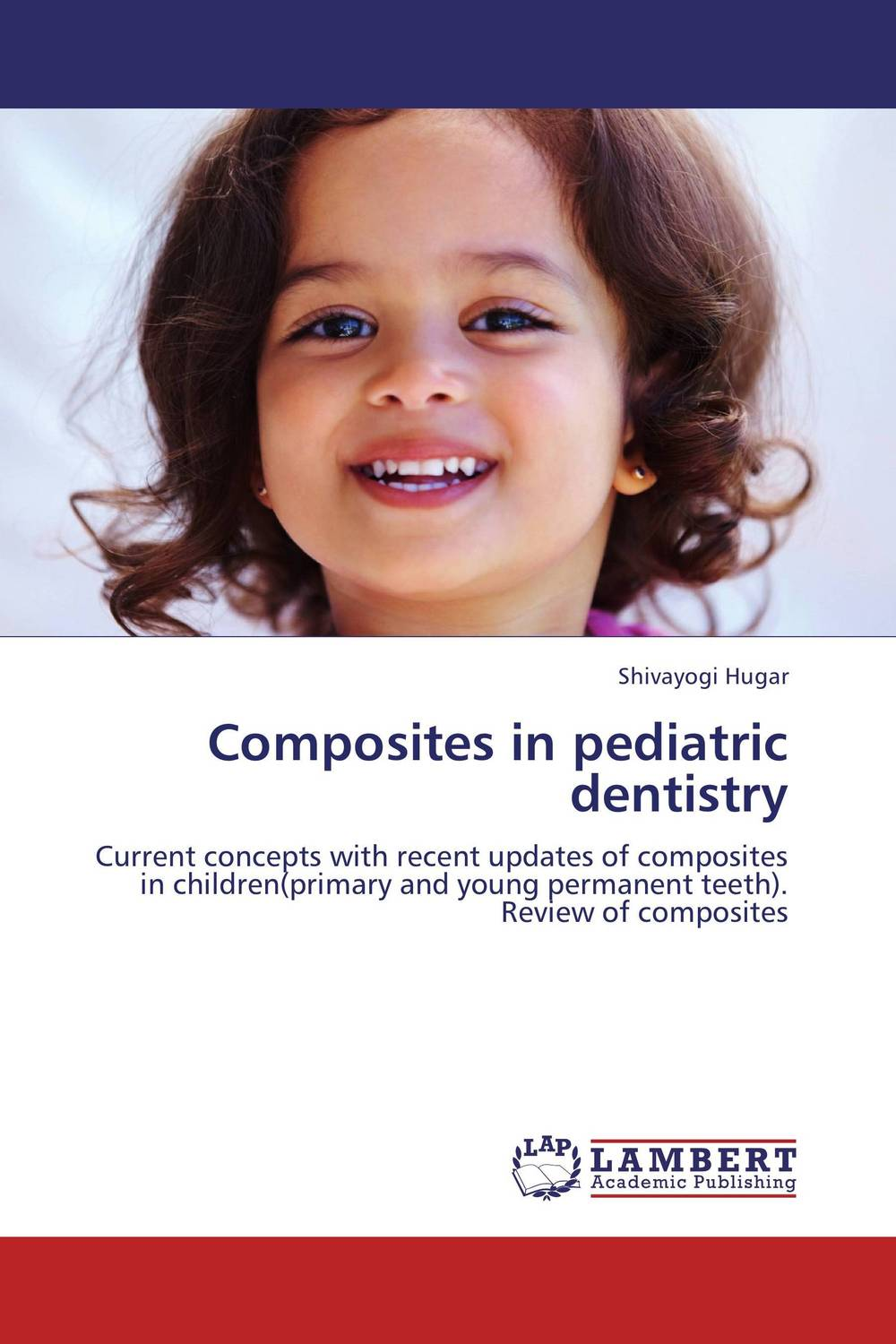 Composites in pediatric dentistry esthetics in implant dentistry