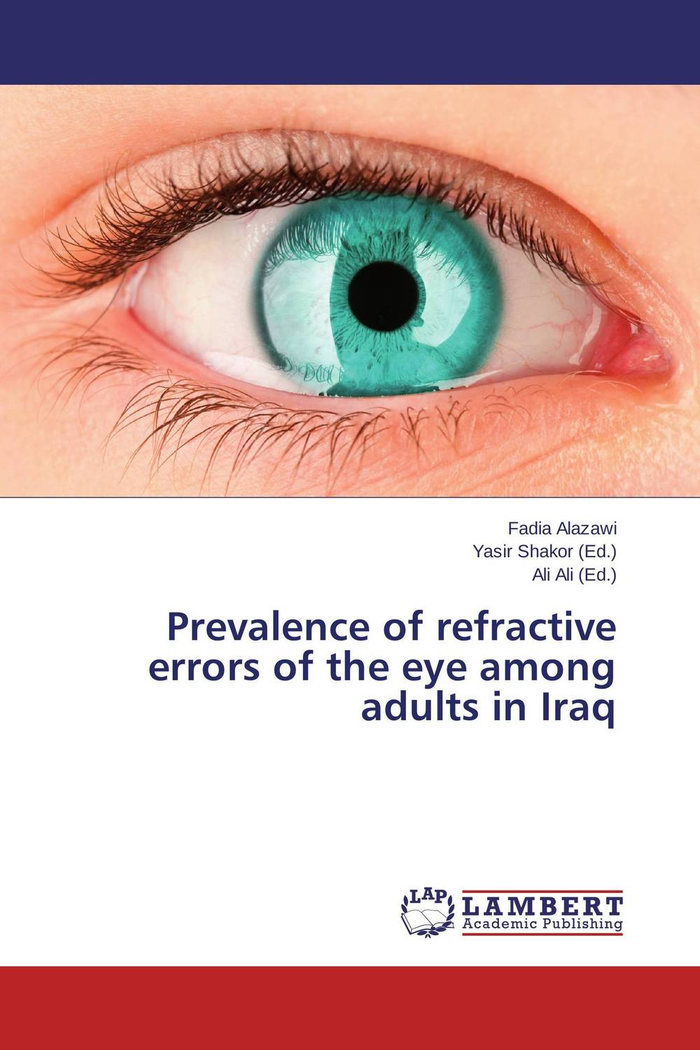 Prevalence of refractive errors of the eye among adults in Iraq the comedy of errors
