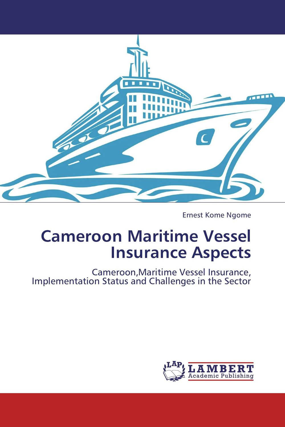 Cameroon Maritime Vessel Insurance Aspects