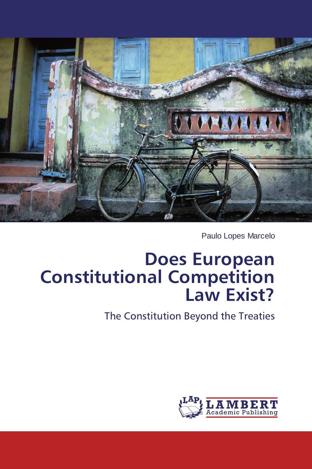 Does European Constitutional Competition Law Exist? european ways of law