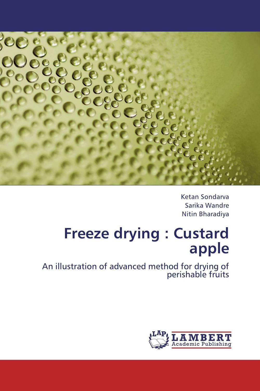 Freeze drying : Custard apple keith carpenter freeze dried the awakening
