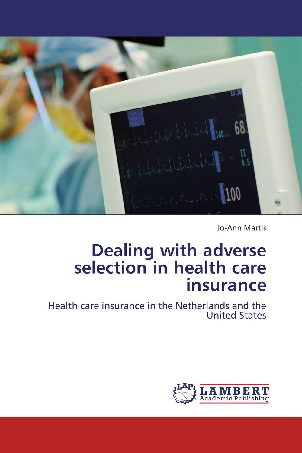 Dealing with adverse selection in health care insurance frank buytendijk dealing with dilemmas where business analytics fall short