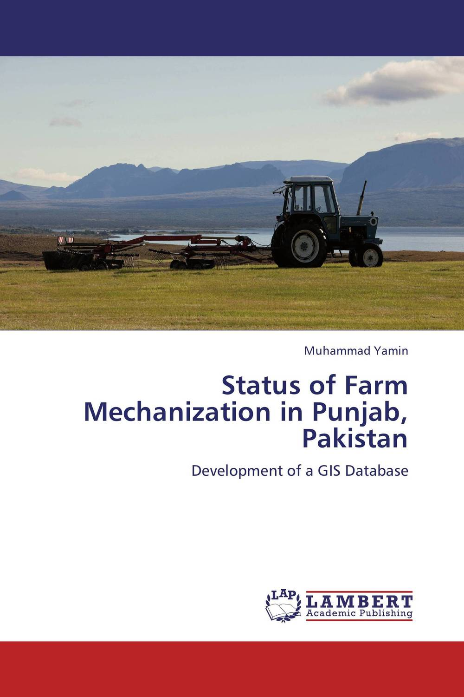 Status of Farm Mechanization in Punjab, Pakistan saleem ashraf communication gap regarding citrus production in punjab pakistan