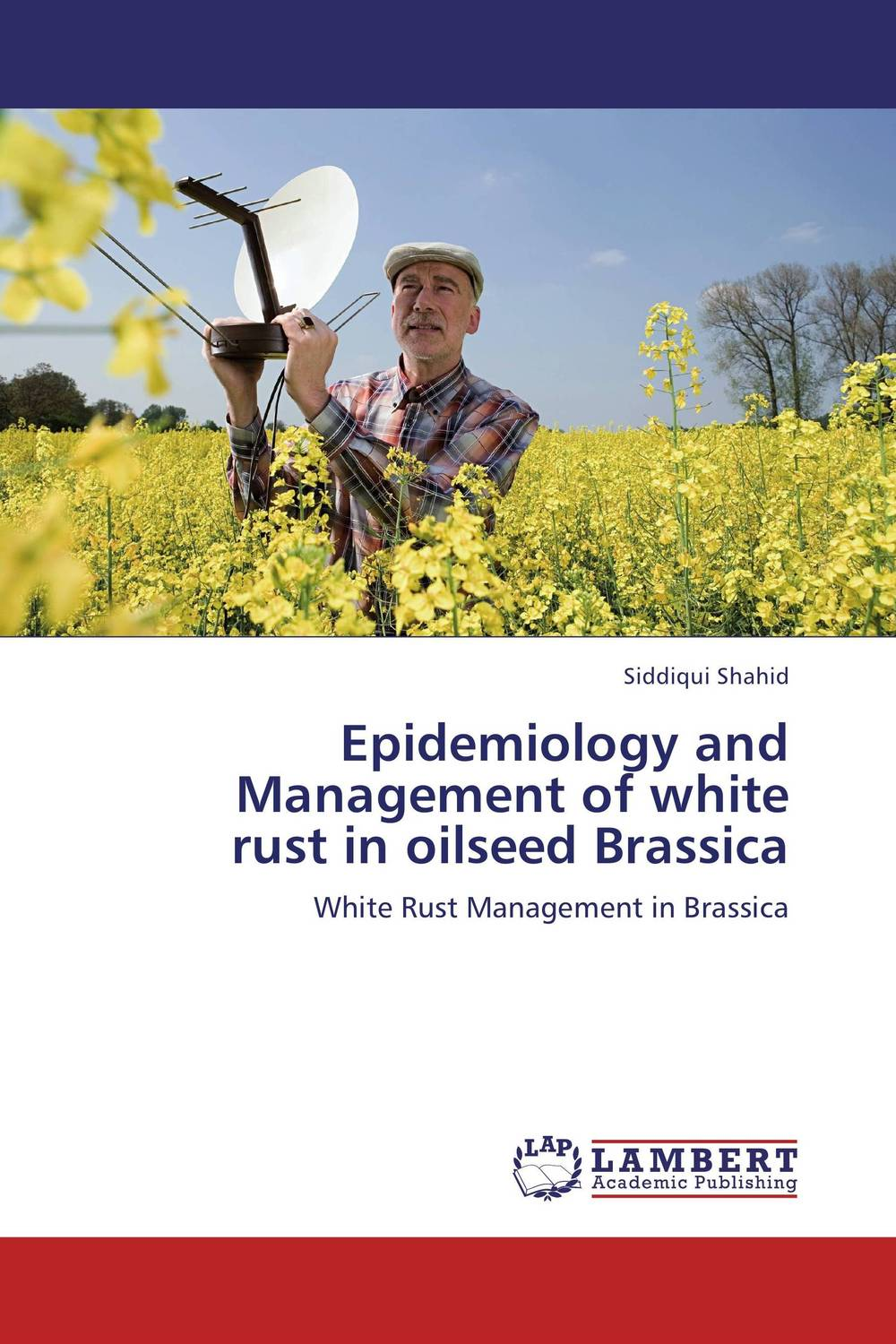 Epidemiology and Management of white  rust in oilseed Brassica epidemiology of melioidosis in sabah
