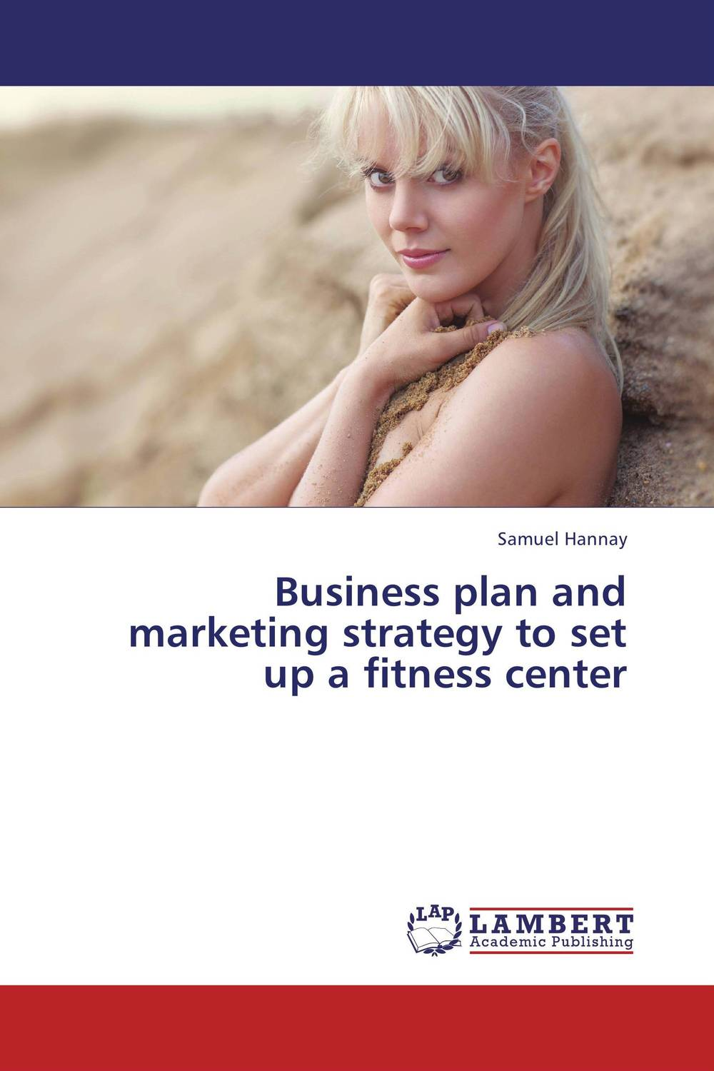 Business plan and marketing strategy to set up a fitness center