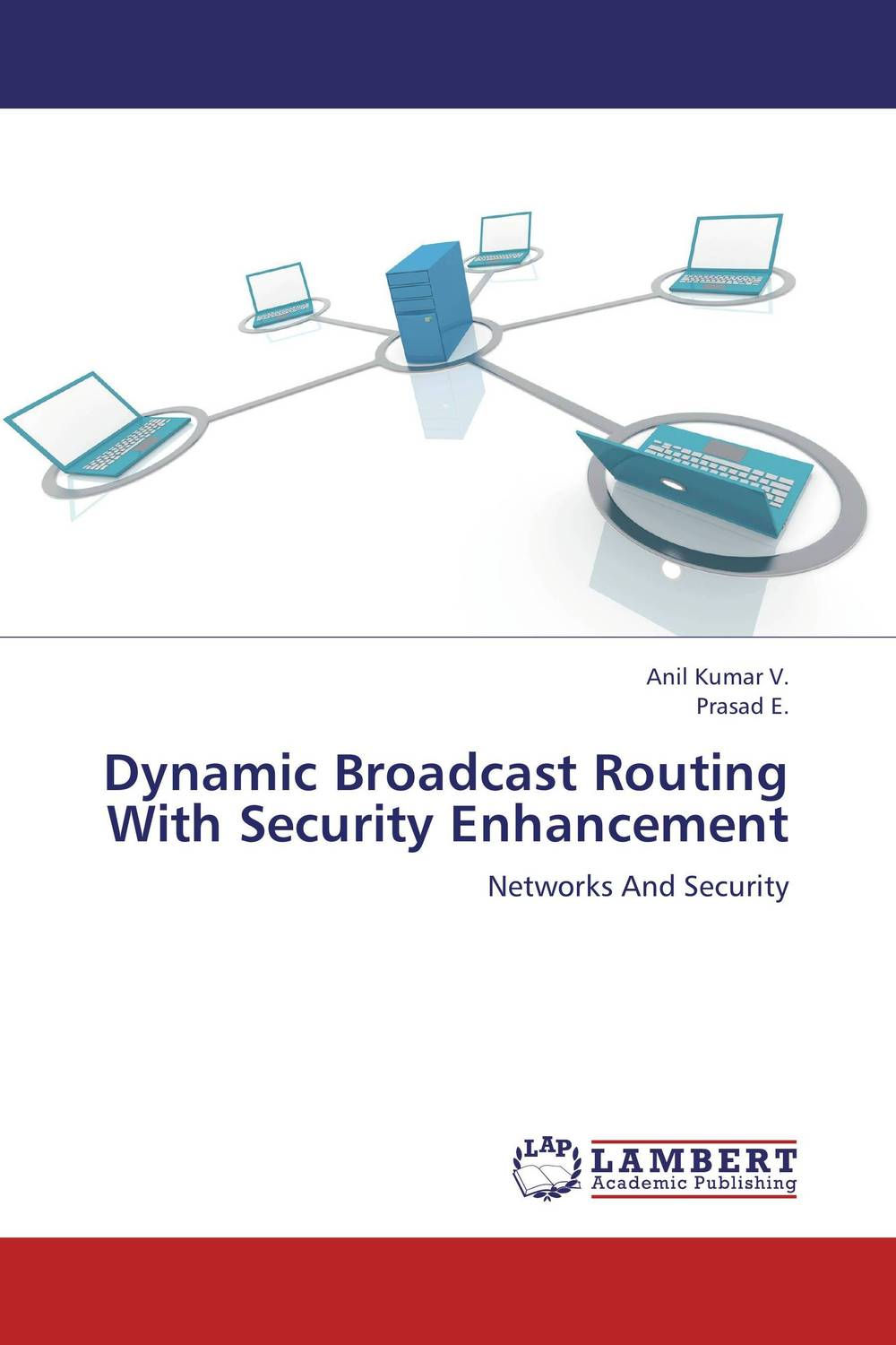 Dynamic Broadcast Routing With Security Enhancement