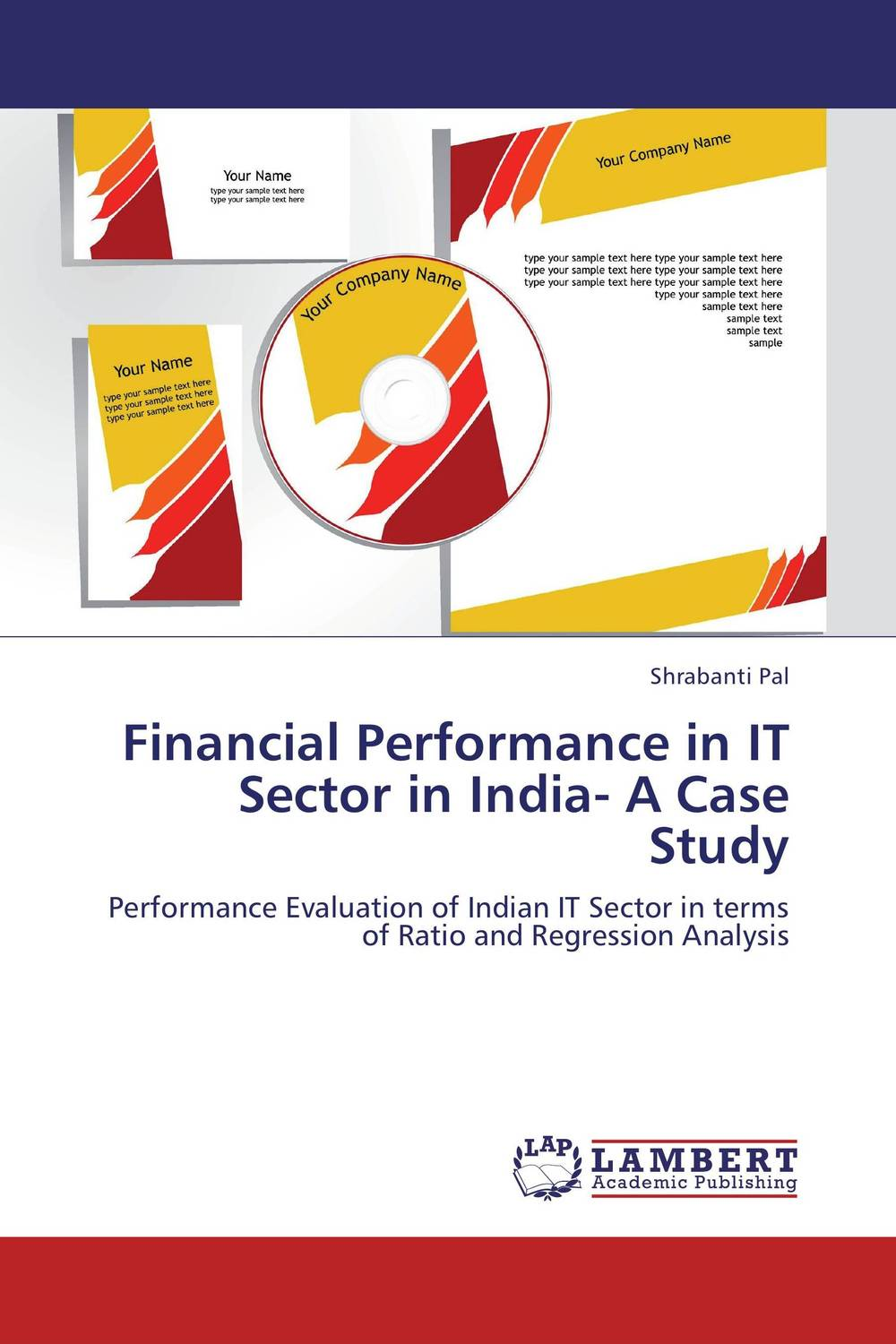 Financial Performance in IT Sector in India- A Case Study financial performance analysis