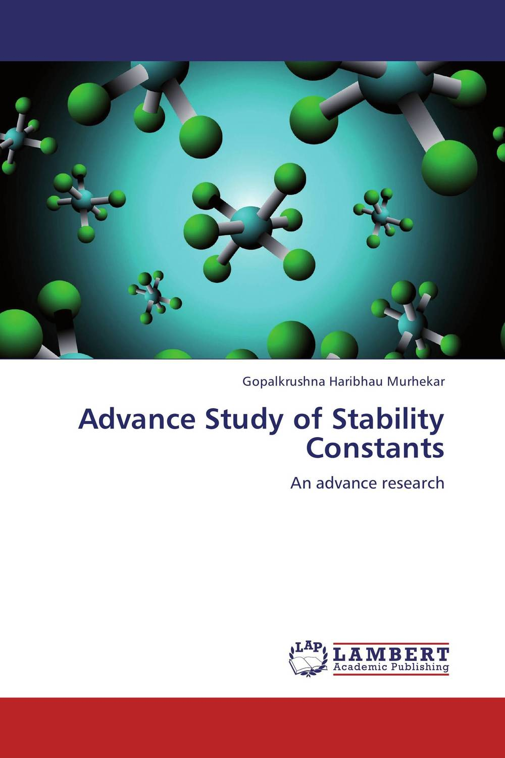 Advance Study of Stability Constants
