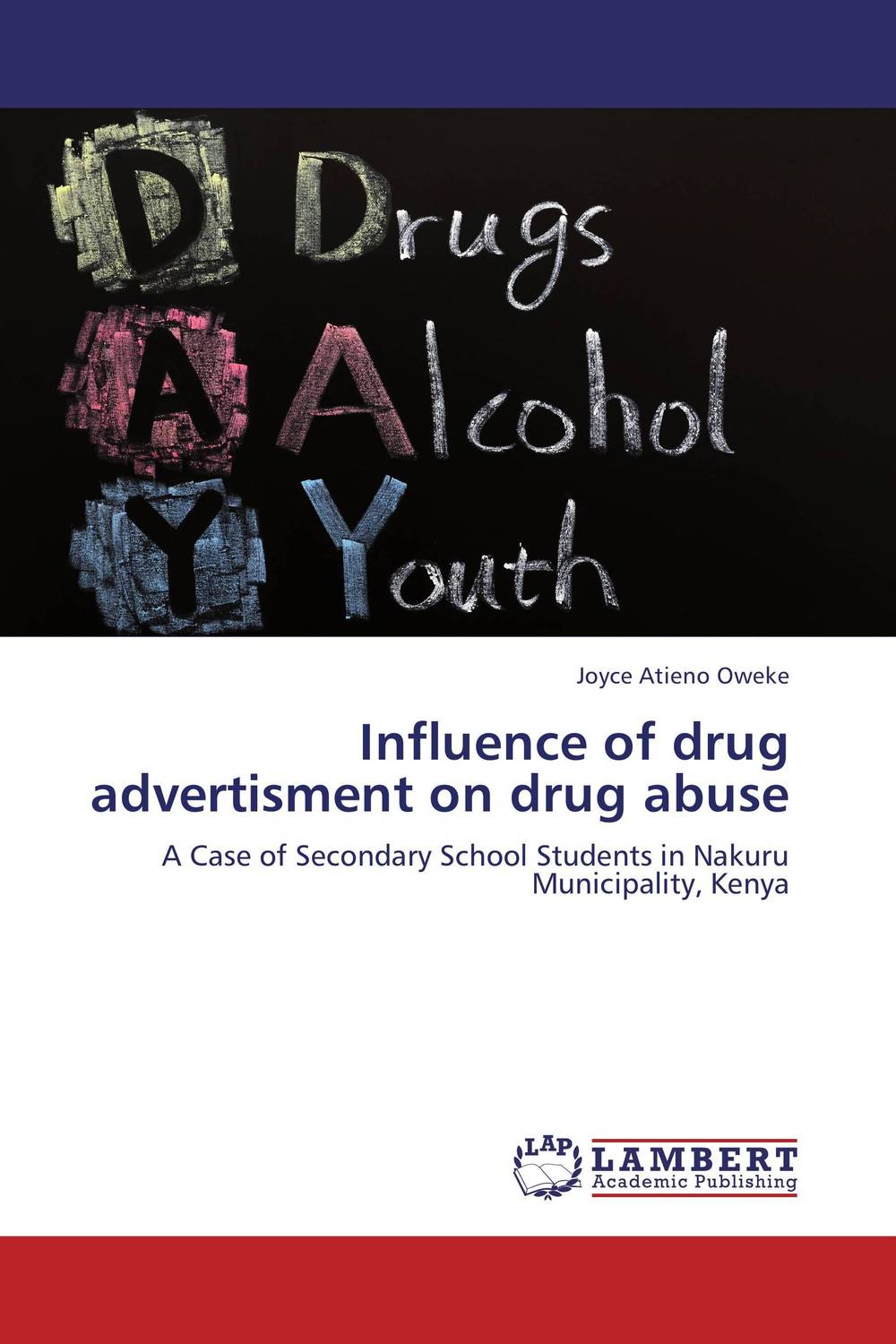 Influence of drug advertisment on drug abuse techniques used in managing drug abuse in secondary schools in kenya