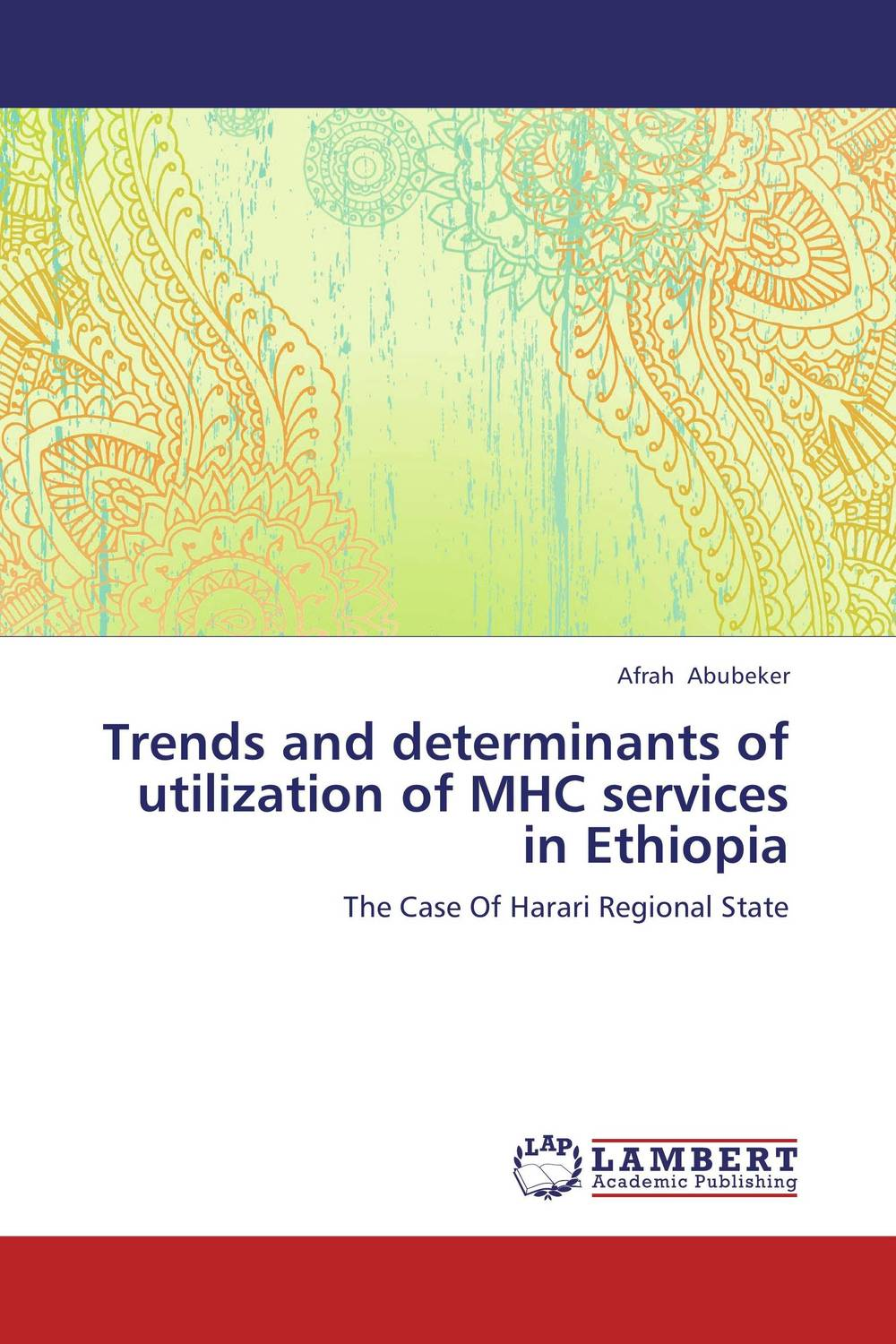 Trends and determinants of utilization of MHC services in Ethiopia