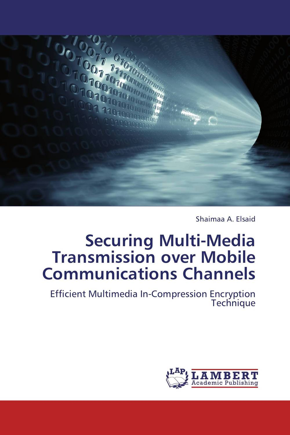 Securing Multi-Media Transmission over Mobile Communications Channels intelligent watermarking using loss less compression and rsa encryption