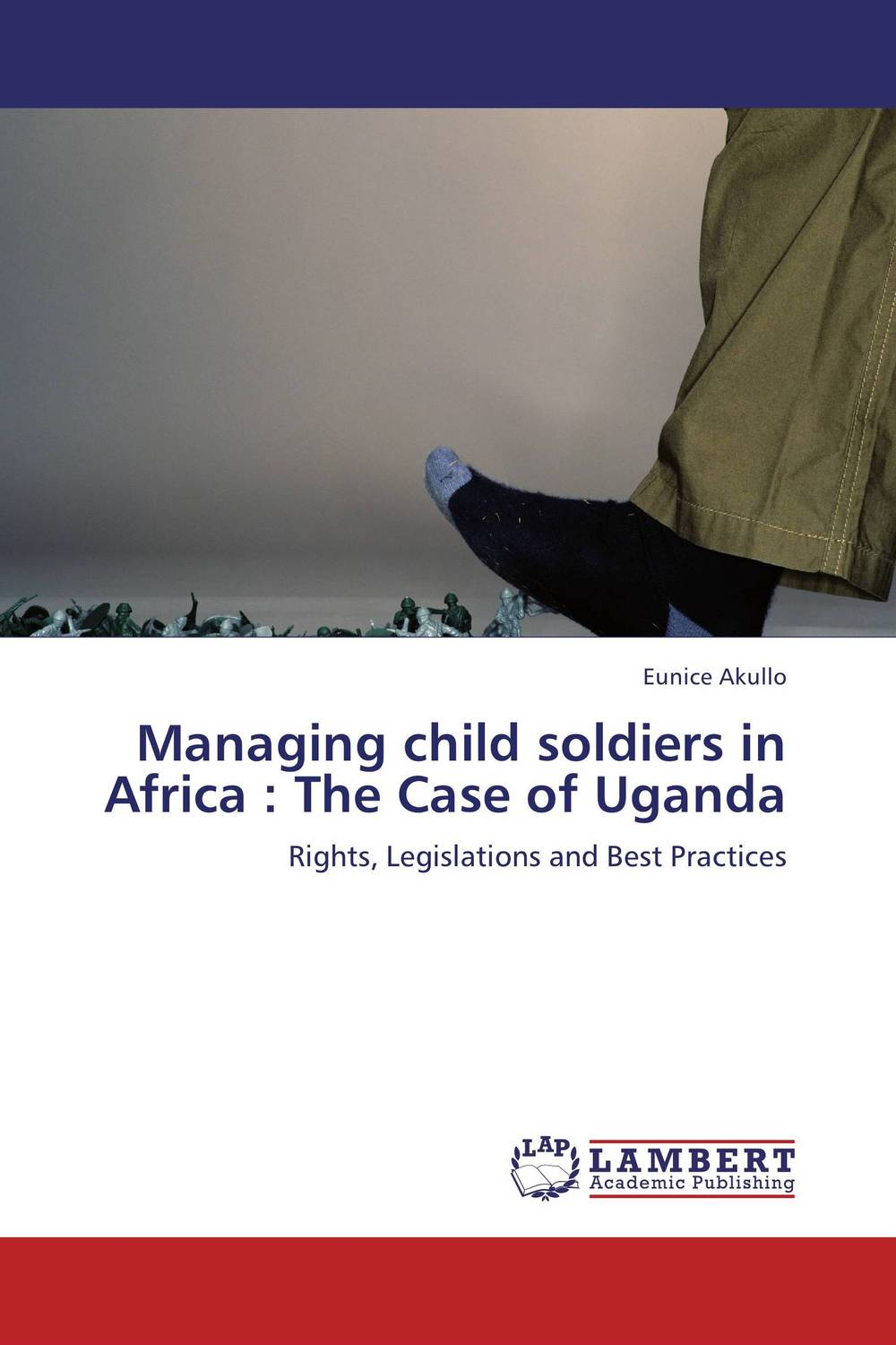 Managing child soldiers in Africa : The Case of Uganda a strategy for managing teacher migration in southern africa