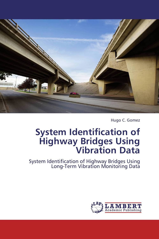 цена на System Identification of Highway Bridges Using Vibration Data