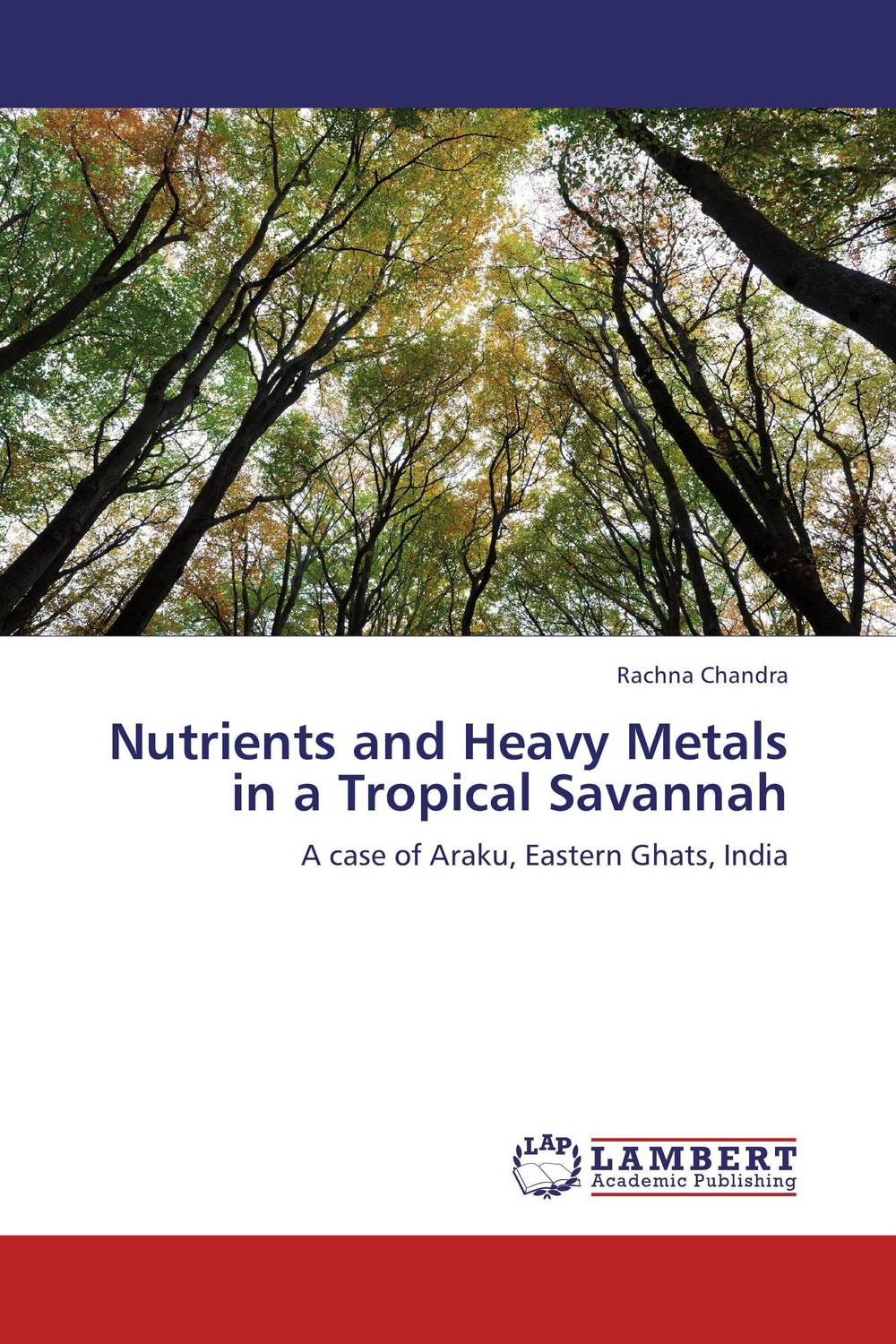 Nutrients and Heavy Metals in a Tropical Savannah rakesh kumar assessment of heavy metals co ni