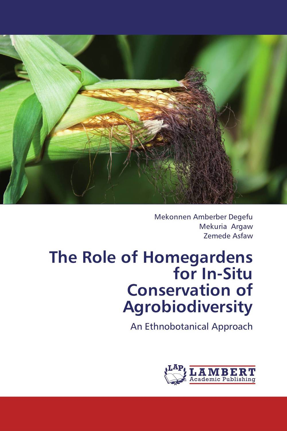 The Role of Homegardens for In-Situ  Conservation of Agrobiodiversity the role of heritage conservation districts