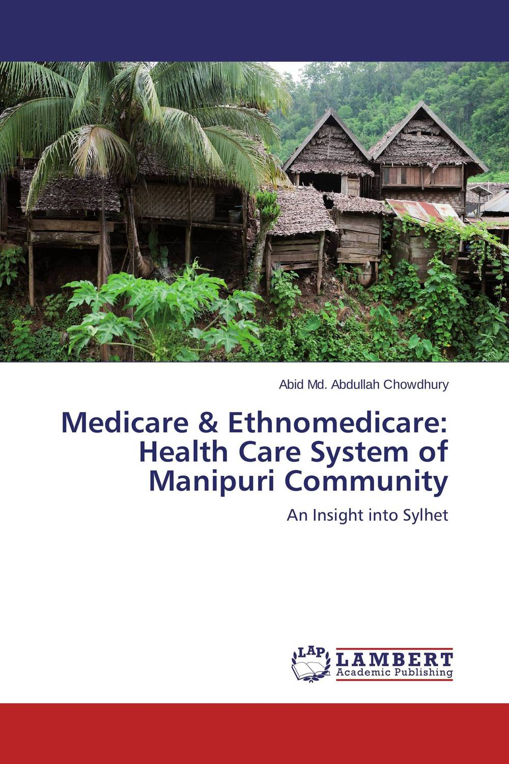 Medicare & Ethnomedicare: Health Care System of  Manipuri Community