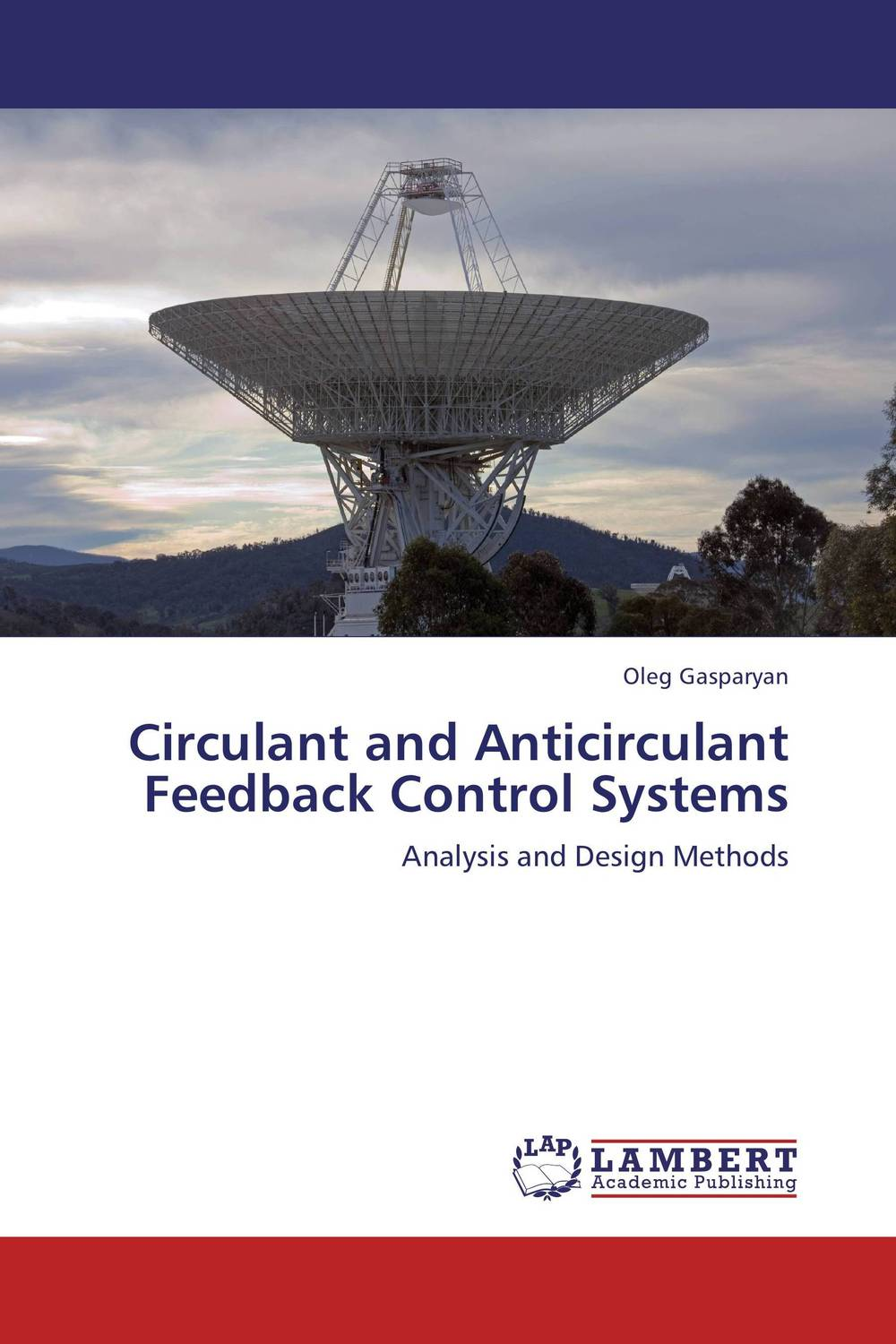 Circulant and Anticirculant Feedback Control Systems prasanta kumar hota and anil kumar singh synthetic photoresponsive systems