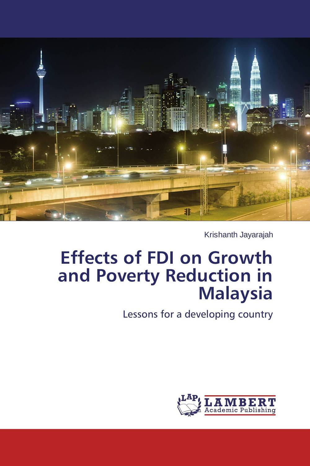 Effects of FDI on Growth and Poverty Reduction in Malaysia globalization its challenges on democracy and effects on africa