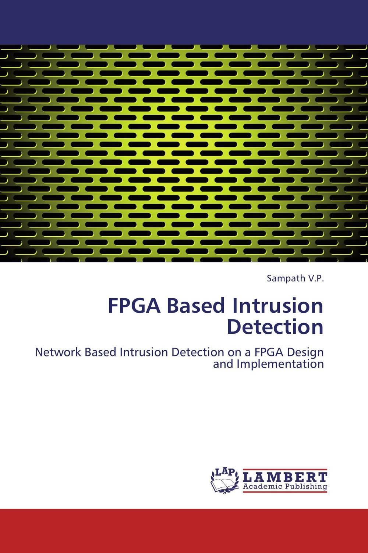 FPGA Based Intrusion Detection tigabu dagne akal constructing predictive model for network intrusion detection