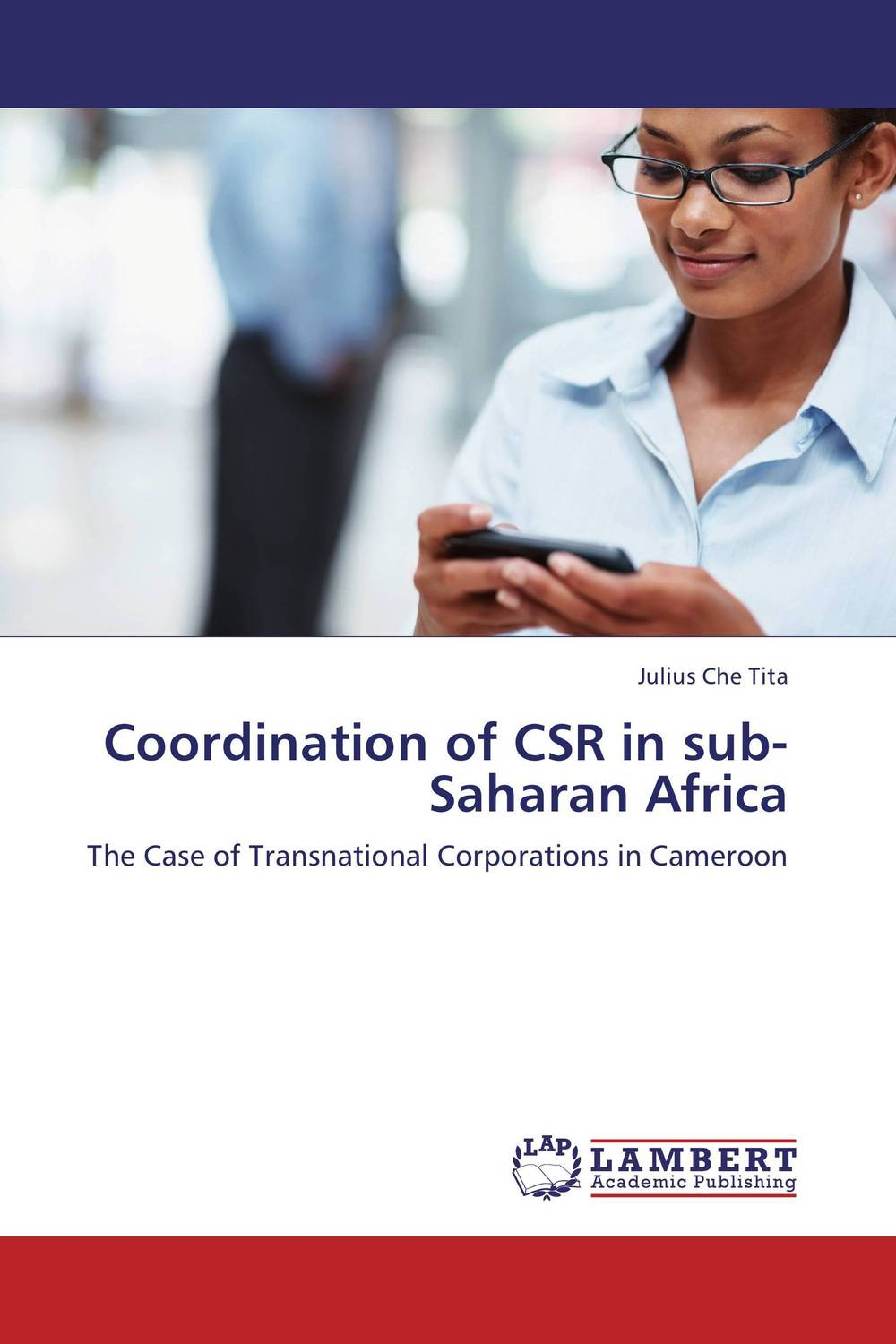 Coordination of CSR in sub-Saharan Africa mastering autodesk inventor 2008 includes cd–rom