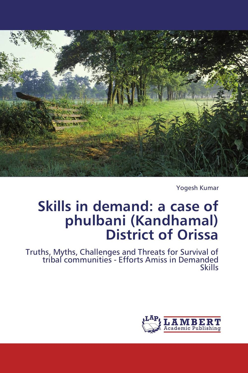 Skills in demand: a case of phulbani (Kandhamal) District of Orissa alan roxburgh missional map making skills for leading in times of transition