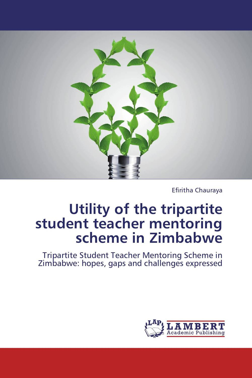 Utility of the tripartite student teacher mentoring scheme in Zimbabwe antonaros s the teacher s basic tools the teacher as manager