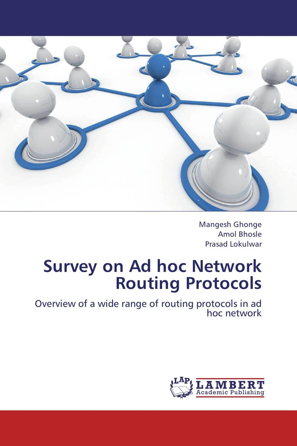 Survey on Ad hoc Network Routing Protocols navigating in a network of interests