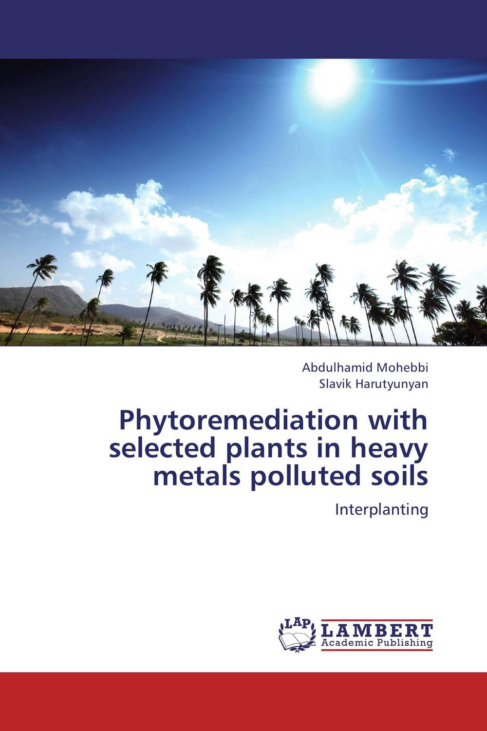 Phytoremediation with selected plants in heavy metals polluted soils belousov a security features of banknotes and other documents methods of authentication manual денежные билеты бланки ценных бумаг и документов