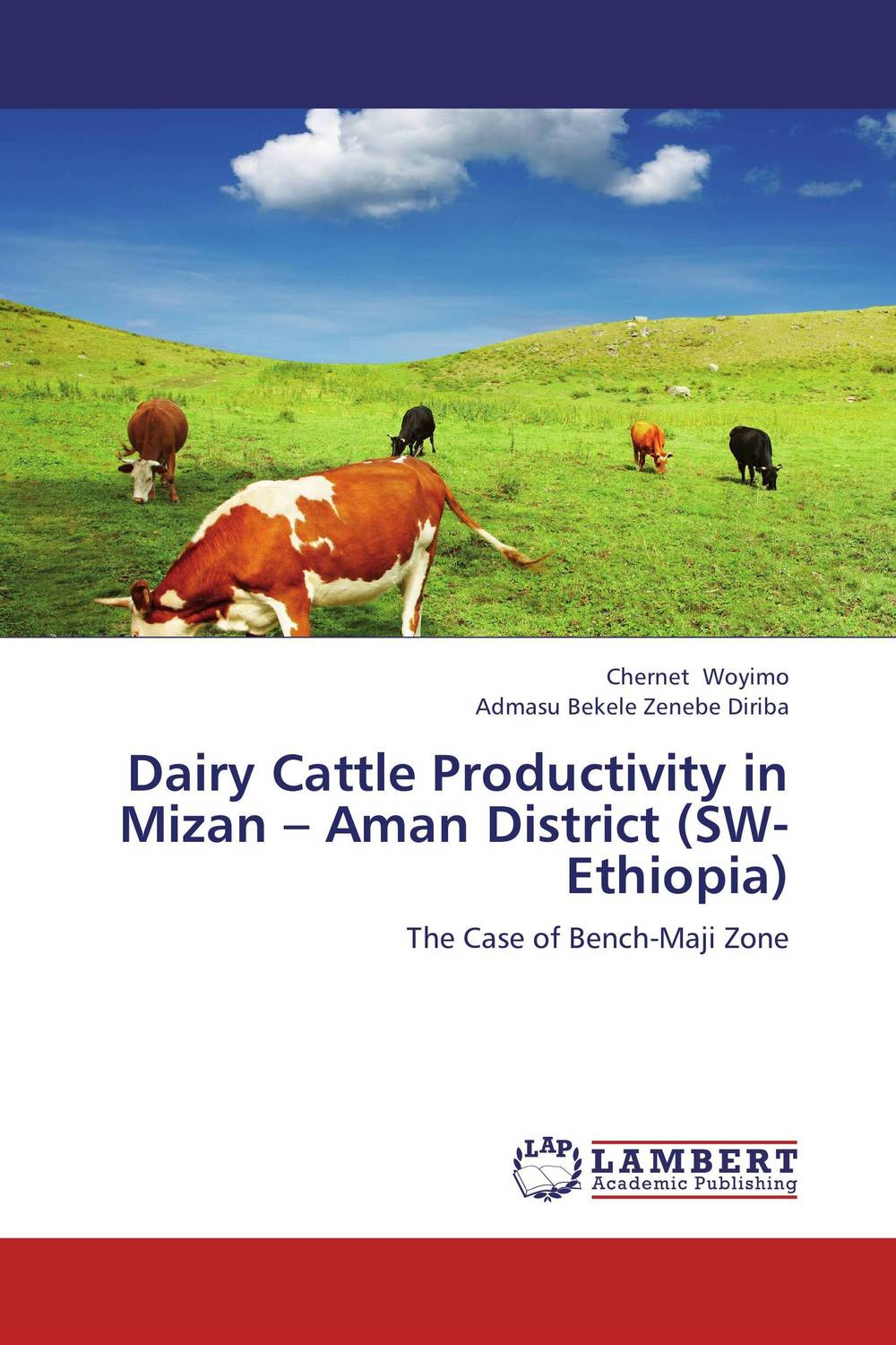 Dairy Cattle Productivity in Mizan – Aman District (SW-Ethiopia) found in brooklyn