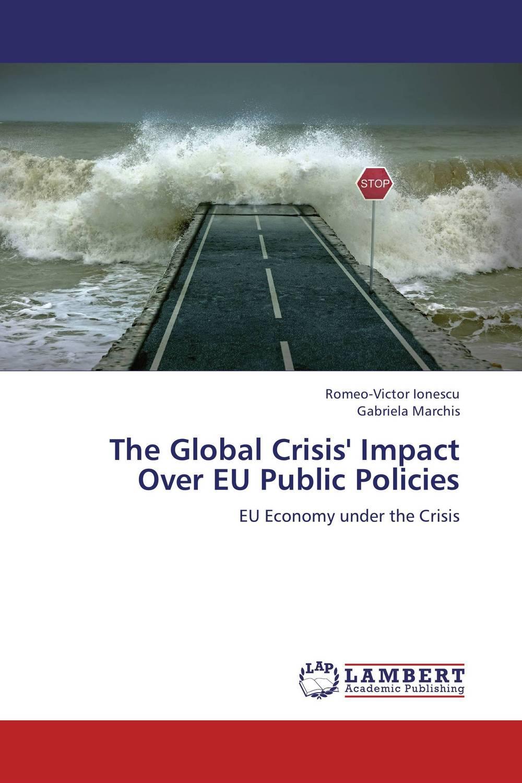 The Global Crisis' Impact Over EU Public Policies виниловая пластинка nightwish over the hills and far away