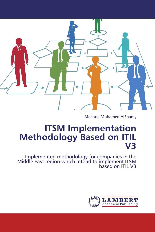 ITSM Implementation Methodology Based on ITIL V3 cloud implementation in organizations
