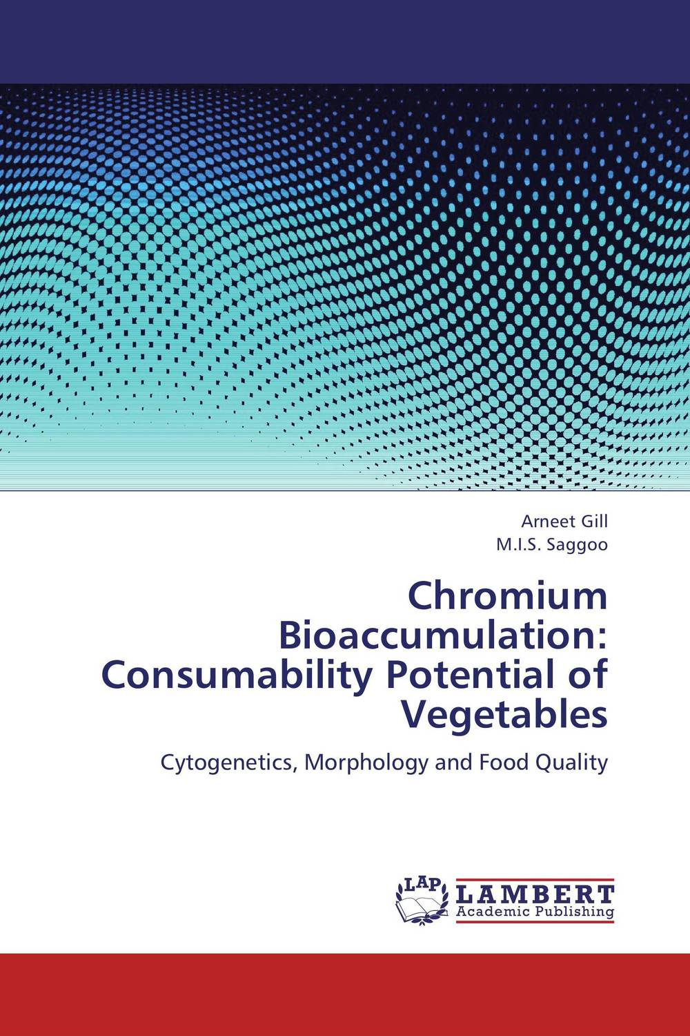 Chromium Bioaccumulation: Consumability Potential of Vegetables erin muschla teaching the common core math standards with hands on activities grades k 2