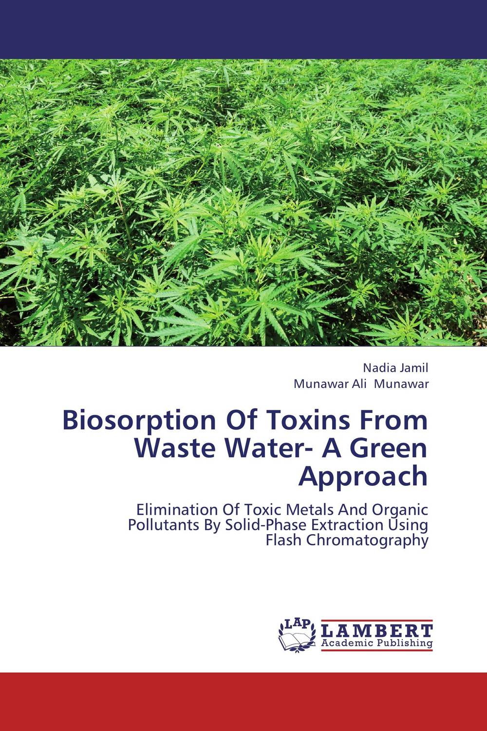 Biosorption Of Toxins From Waste Water- A Green Approach an introduction to environmental pollution