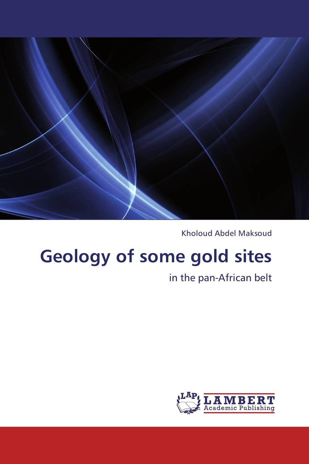 Geology of some gold sites the pharaohs of ancient egypt