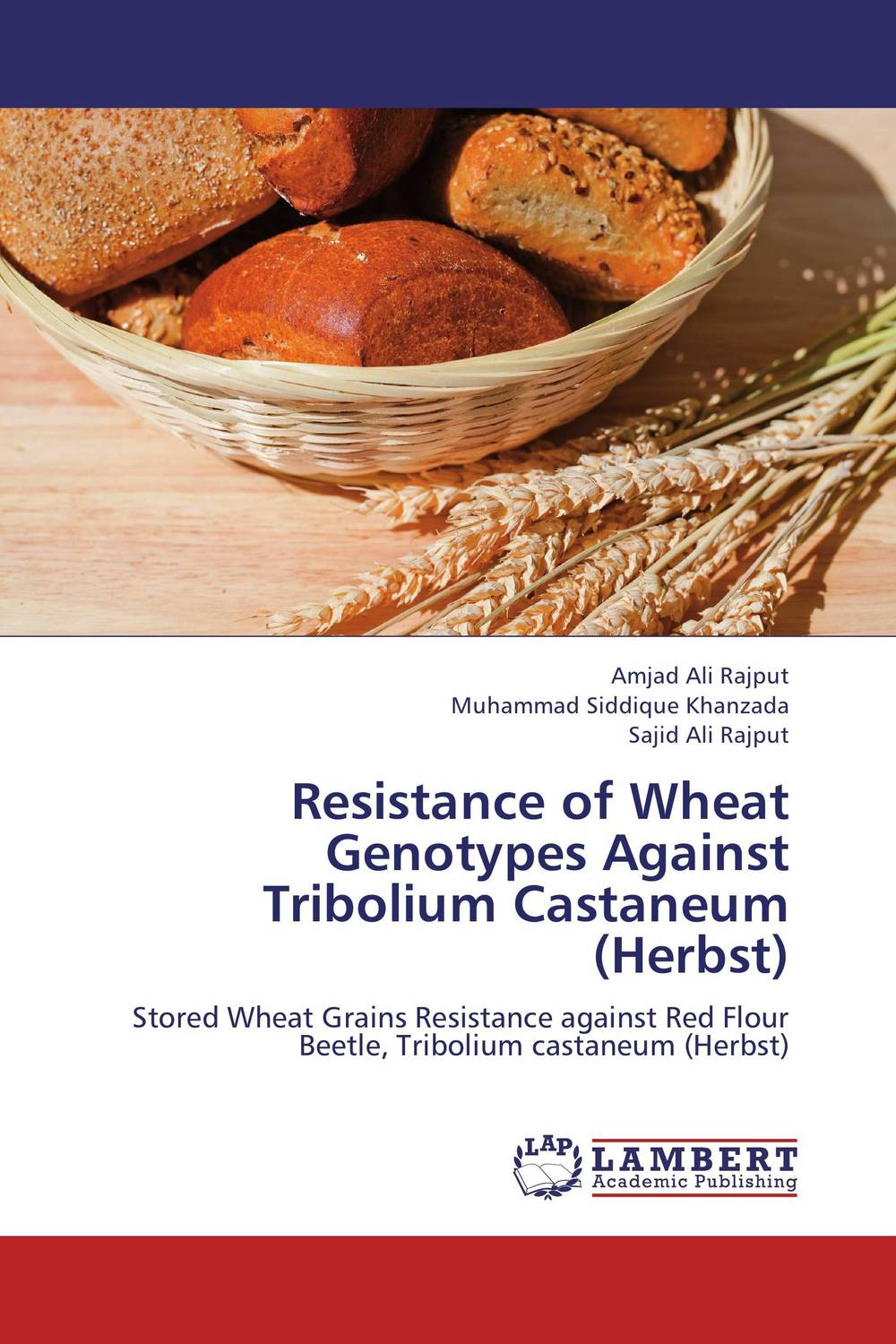 Resistance of Wheat Genotypes Against Tribolium Castaneum (Herbst) purnima sareen sundeep kumar and rakesh singh molecular and pathological characterization of slow rusting in wheat