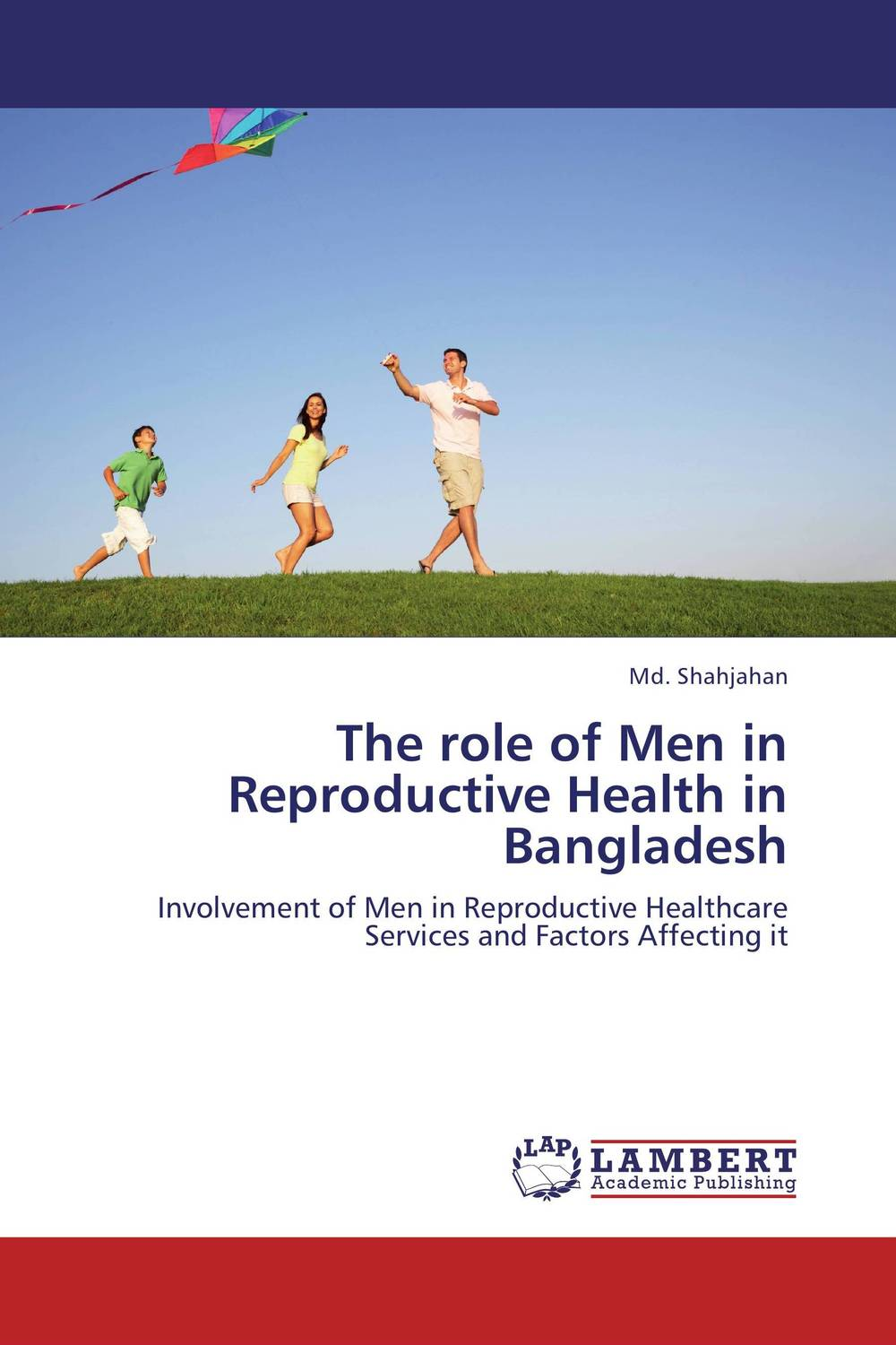 The role of Men in Reproductive Health in Bangladesh купить