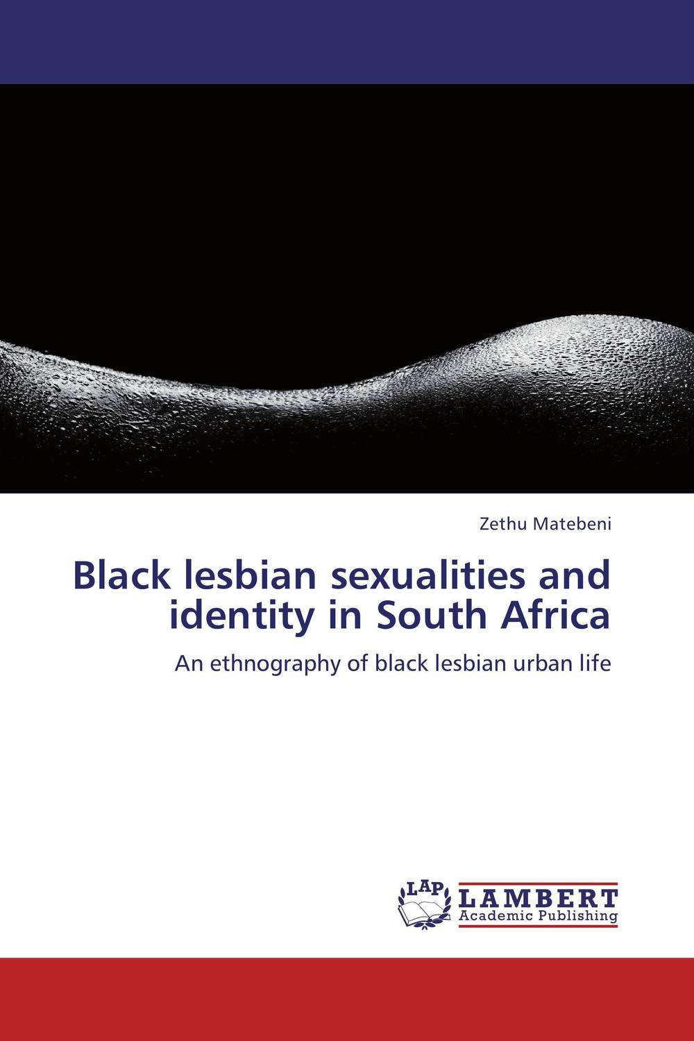 Black lesbian sexualities and identity in South Africa space gender and identity construction in student hostels